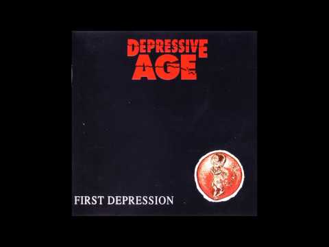 Depressive Age - First Depression (Full Album)