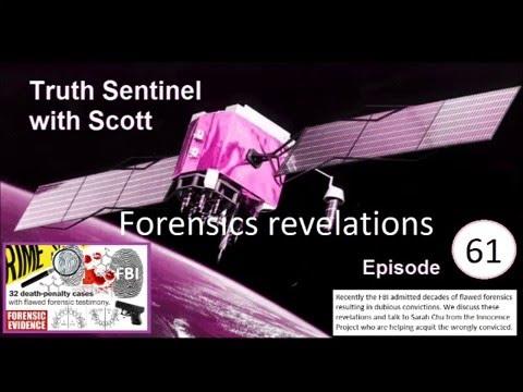 Truth Sentinel with Scott episode 61 Forensics revelations