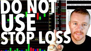 Day Trading STOP LOSS! DON