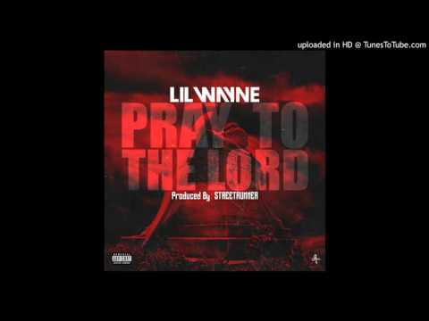 Lil Wayne - Pray To The Lord (Instrumental) (Prod. by StreetRunner)