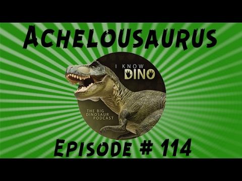 Achelousaurus: I Know Dino Podcast Episode 114