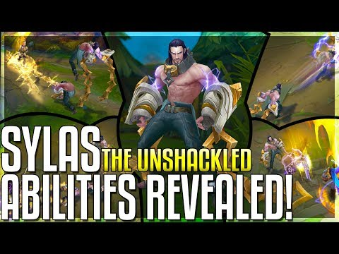 SYLAS ALL ABILITIES REVEALED New Champion The Unshackled - League of Legends