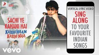 Sachi Ye Kahani Hai - Kabhi Haan Kabhi Naa|Official Bollywood Lyrics|Udit |Amit Kumar