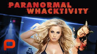 Paranormal Whacktivity (Full Movie) Hài, Nhại, Kinh dị