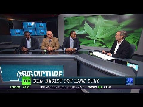 Full Show 8/12/16: DEA: Pot as Bad as Heroin