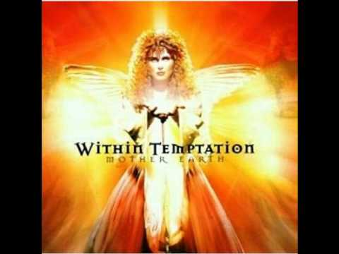 Within Temptation Mother Earth Album version