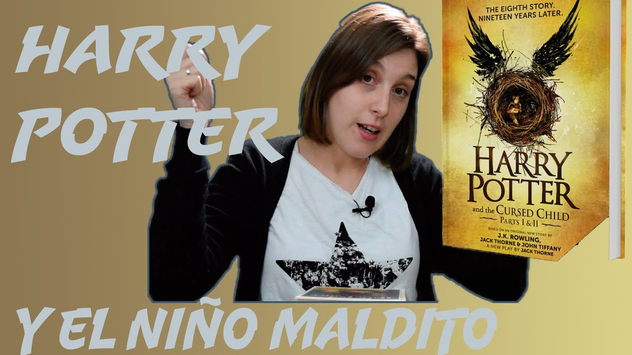 Libros De Harry Potter Online Harry Potter Y El NiÑo Maldito Nuevo Libro Youtube