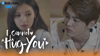 Video I Cannot Hug You - EP3 | I Like You [Eng Sub] download MP3, 3GP, MP4, WEBM, AVI, FLV Maret 2018