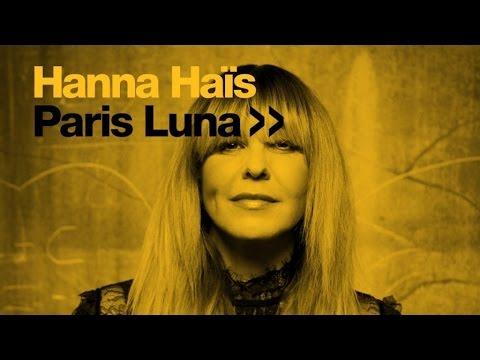 Hanna Haïs - Paris Luna (Oscar P Afro Rebel Mix)
