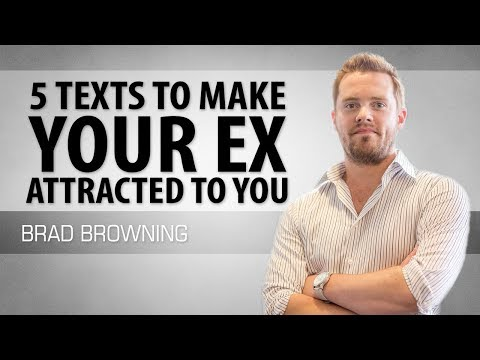 5 texts to make your ex more attracted to you