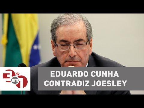 Eduardo Cunha Contradiz Joesley E Diz Que Empresário Tinha