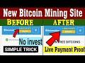 Earn Free 0.001 BTC  Free Bitcoin mining site 2020  Free Bitcoin income site 2020