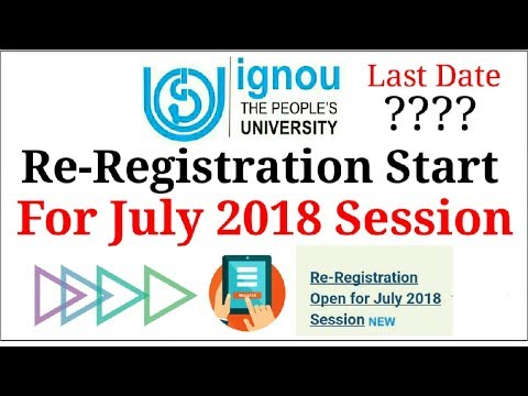 IGNOU Re-Registration Open For July 2018 Session | Last Date 31st May 2018 |