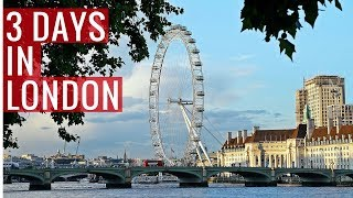 What to do with 3 days in London | 3-Day London Itinerary