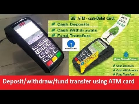 How to deposit/withdraw/fund transfer using ATM card at green channel  counter