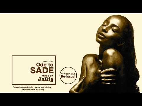 Sade Mix by JaBig - 4 Hour Smooth Jazz,...
