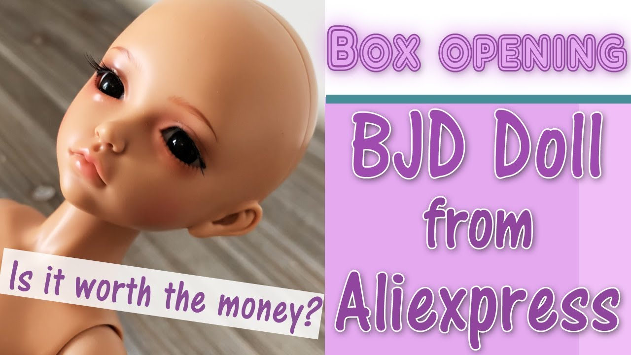 ✦ Unboxing: BJD doll from Aliexpress - Is it any good? ✦