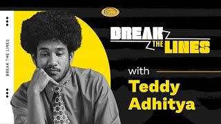 #BreakTheLines : The Meaning Behind 'Semestinya. - Teddy Adhitya'
