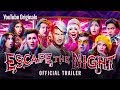 Download ESCAPE THE NIGHT SEASON 3 | Official Trailer