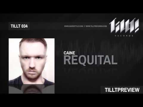 Caine - Requital (TILLT034)