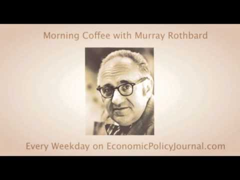 Murray Rothbard on the Correlation Between Money and Freedom