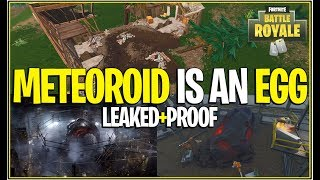 *NEW* Fortnite: METEOROID/COMET IS A EGG + WHATS INSIDE! (Leaked Data Mined Files+Proof!)