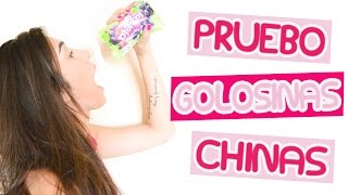 Probando golosinas chinas | Trying chinese candy - Fashion Diaries