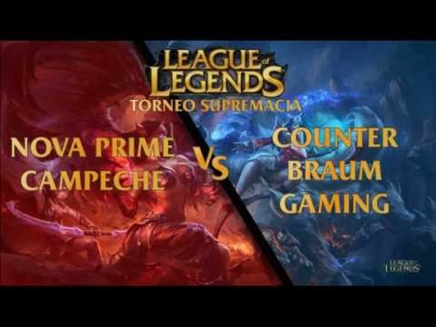 !SIN SONIDO POR COPYRIGHT! COUNTER BRAUM GAMING vs NOVA PRIME CAMPECHE
