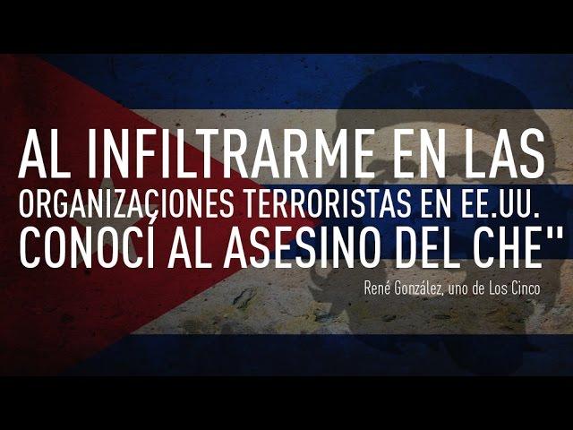 """""""Al infiltrarme en un grupo terrorista en EE.UU. conocí al asesino del Che"""""""