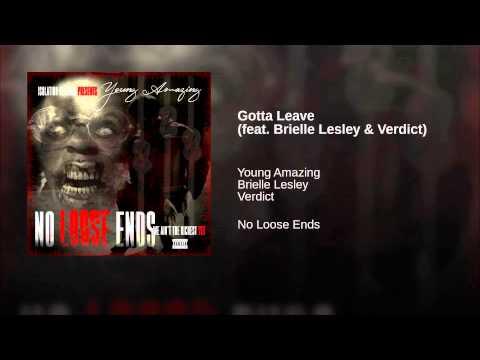 Gotta Leave (feat. Brielle Lesley & Verdict)