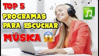 5 MEJORES PROGRAMAS PARA ESCUCHAR MÚSICA - TOP 5 - 2019