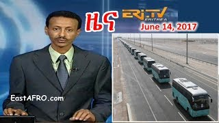 Eritrean News ( June 14, 2017) |  Eritrea ERi-TV