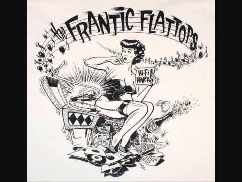 The Frantic Flattops Hi-Fi Honey Revisited