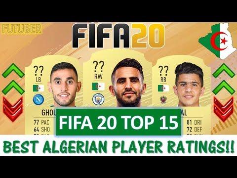 FIFA 20 | TOP 15 ALGERIA PLAYER RATINGS!! FT. MAHREZ, ATAL, GHOULAM ETC... (FIFA 20 UPGRADES)