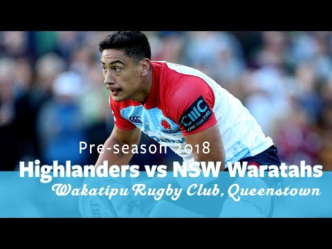 Pre-Season Trial Highlights: Highlanders vs NSW Waratahs