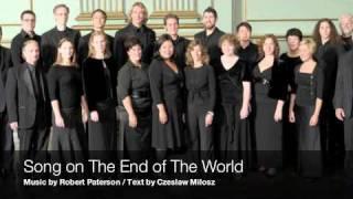 Video Song on The End of The World - Robert Paterson / Czeslaw Milosz download MP3, 3GP, MP4, WEBM, AVI, FLV Desember 2017