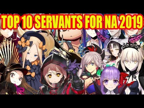 【Fate/Grand Order】TOP 10 Servants in 2019 for FGO NA