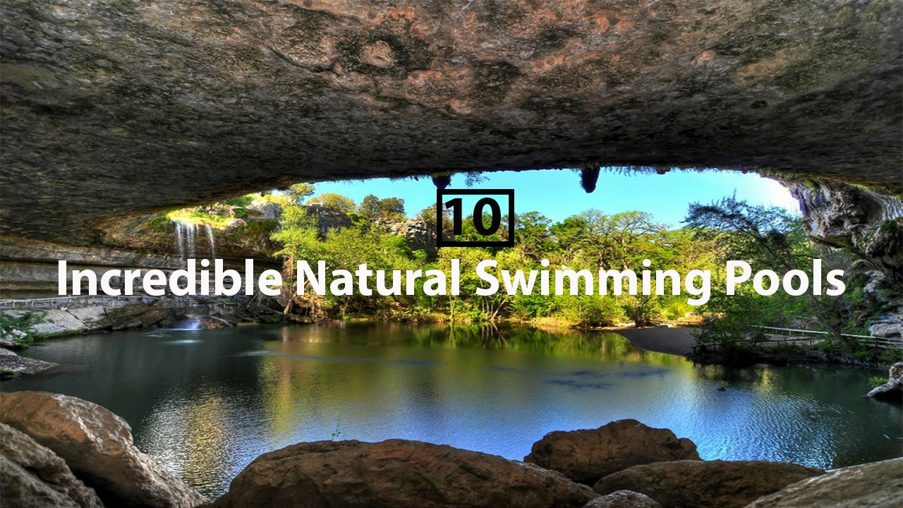 10 Incredible Natural Swimming Pools In The World Youtube