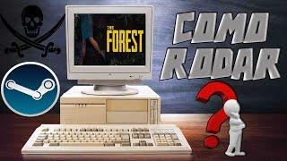 Como rodar The Forest ? (Pirata e Original)