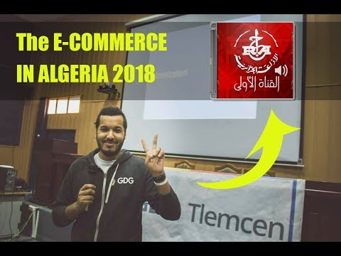 My intervention about the E-Commerce Law in Algeria 2018