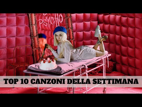 TOP 10 CANZONI DELLA SETTIMANA