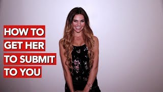 How to Get Her to Submit To You? thumbnail