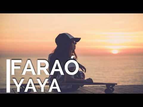 Faraó - Yaya | Kizomba | 2017