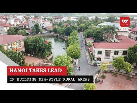 Hanoi takes lead in building new-style rural areas - Sustainable Development | VTV World