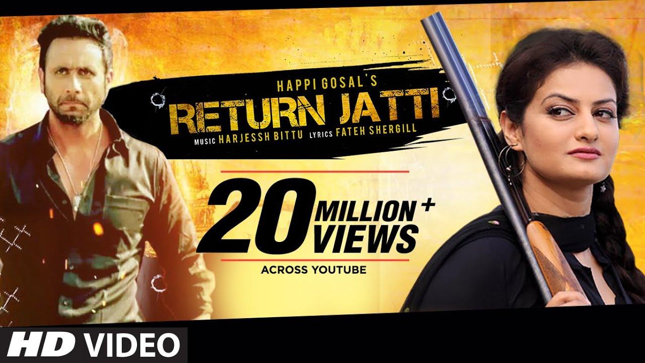 Return Jatti Full Video Song | Happi Gosal | Noor | Latest ...
