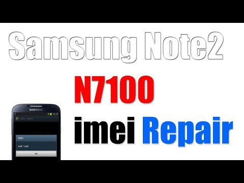 How to Samsung Note 2 N7100 imei Repair FAILED [Solved] Done