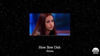 Shinna - How Bow Dah