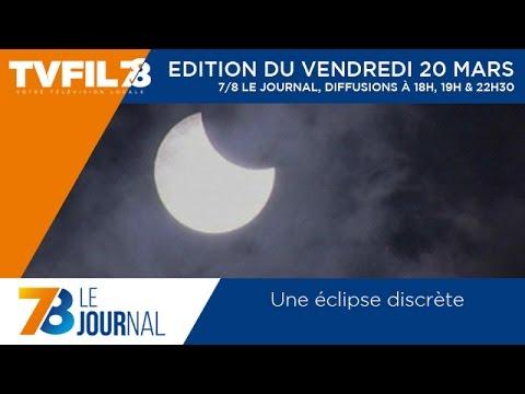 7/8 Le journal – Edition du vendredi 20 mars 2015
