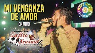Zafiro Sensual - Mi Venganza De Amor [CONCIERTO LIMA] Mary Music Producciones