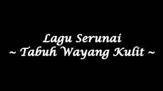 Serunai - Tabuh Wayang Kulit (Studio Quality)